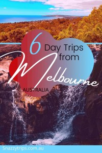 BEST day trips from Melbourne 4 Snazzy Trips