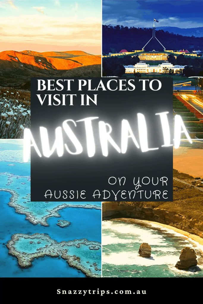 Best places to visit in Australia, on your Aussie Adventure
