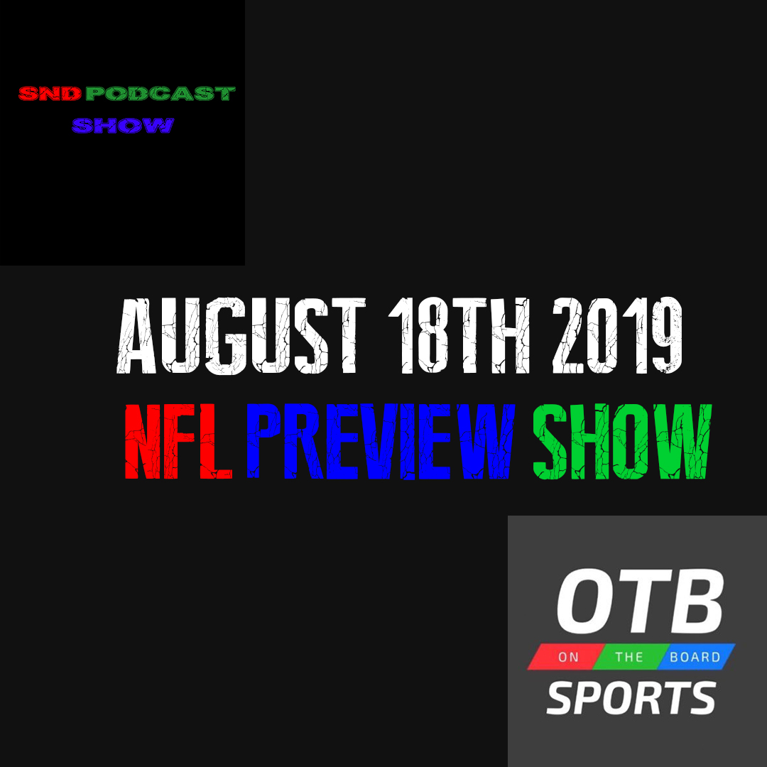 2019 NFL preview with On the Board Sports