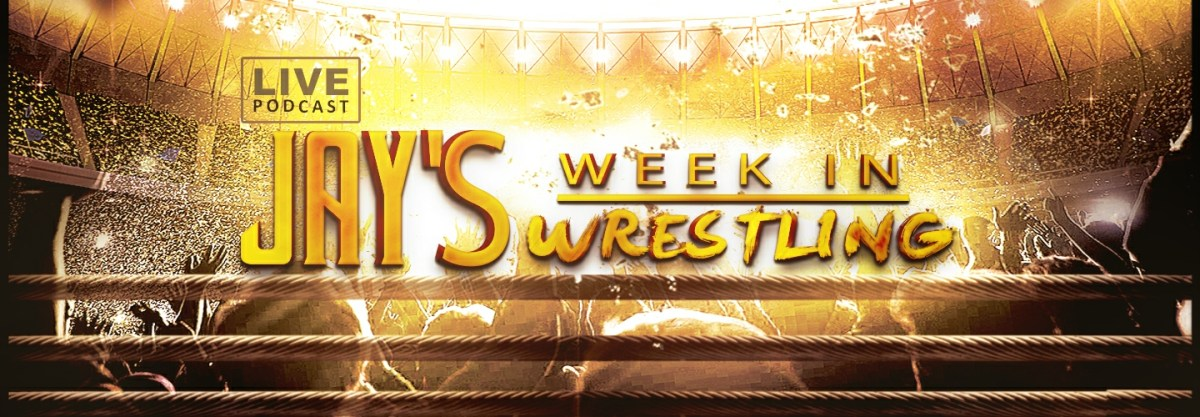 Jay's Week In Wrestling Podcast episode 56: Wrestlemania 37 Preview show!!!!