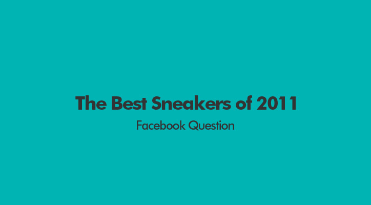 Photo01 - The Best Sneakers of 2011