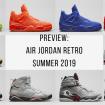 Nike-air-jordan-summer-2019-preview-sneaker-news-02