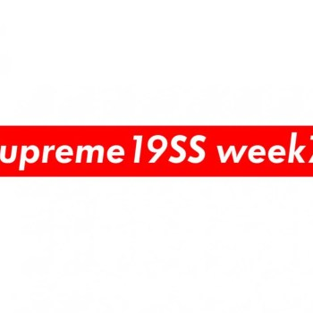 Supreme Week 7 Spring Summer 2019