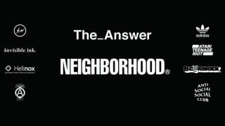 【3/28】ネイバーフッド 期間限定ショップ「The_Answer(ジ・アンサー)」オープン / Neighborhood Pop Up Store