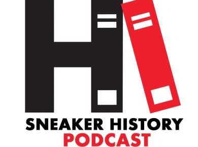 Sneaker Podcast Sneaker Show by Sneaker History