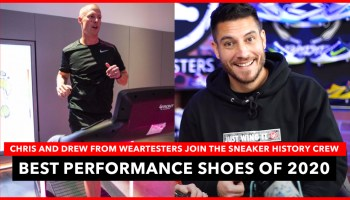 The Best Performance Shoes of 2020 With Nightwing2303 and Drew of WearTesters