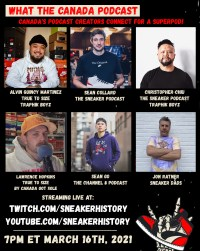 SOUTHXSNEAKERS What The Canada Podcast