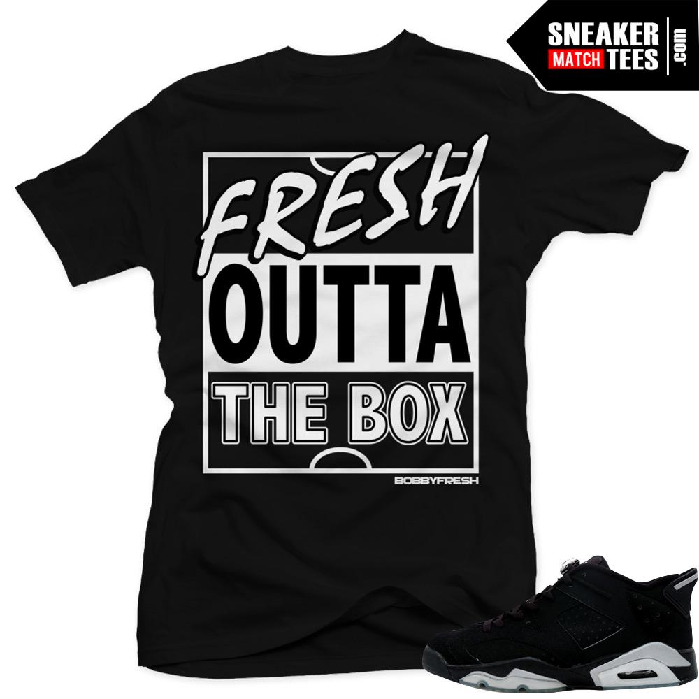 "56925ce0e70a Jordan 6 Low Chrome shirts to match ""Fresh Outta"" Black Sneaker Tees shirt"