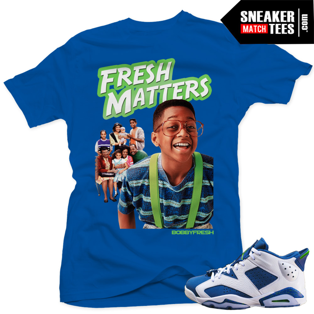 "88c94173b6e Air Jordan 6 Ghost Green lows shirts to match ""Fresh Matters"" Royal Tee"