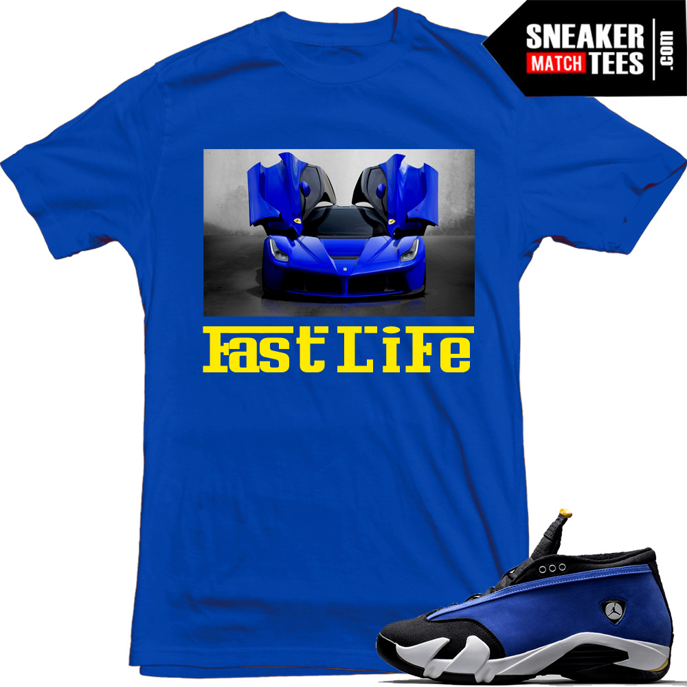 "d20b8b8ae5bc Laney 14s Low shirts to match ""Fast Life"""