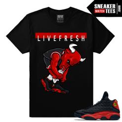 Bred 13s live fresh bull Sneaker tee shirt