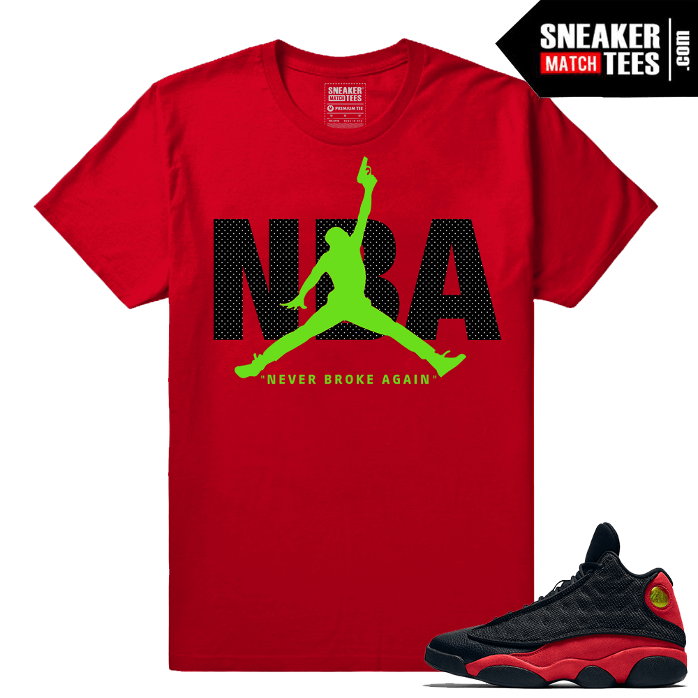 5b07c390fc2 Jordan 13 outfits Archives | Sneaker Tees Match Air Jordan Retro ...