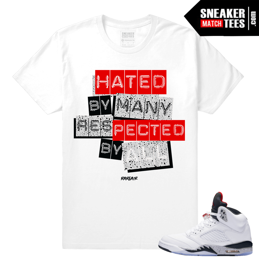 07417723ecfeed Jordan retro 5 Cement – matching Respected Sneaker tees – White