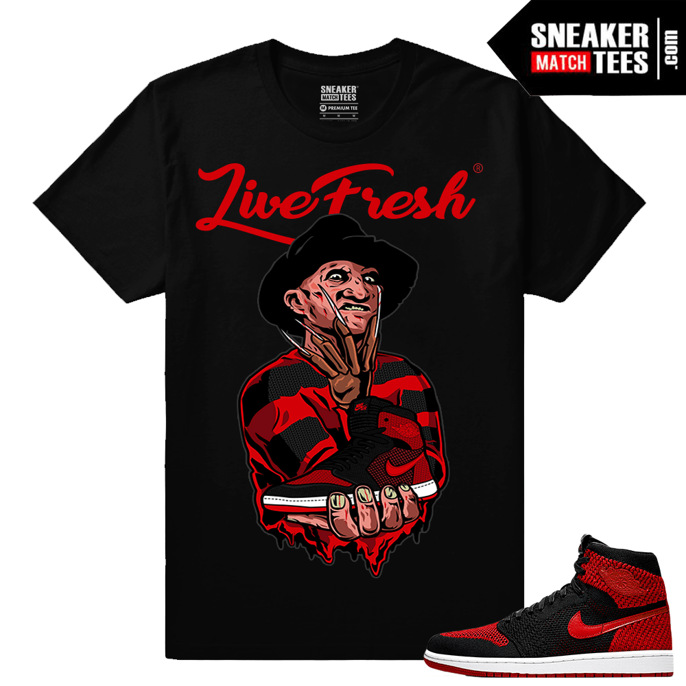 "Jordan 1 FlyKnit Banned – ""Live Fresh Freddy Kruger"" Matching Sneaker tees  – Black T shirt d78be7558217"