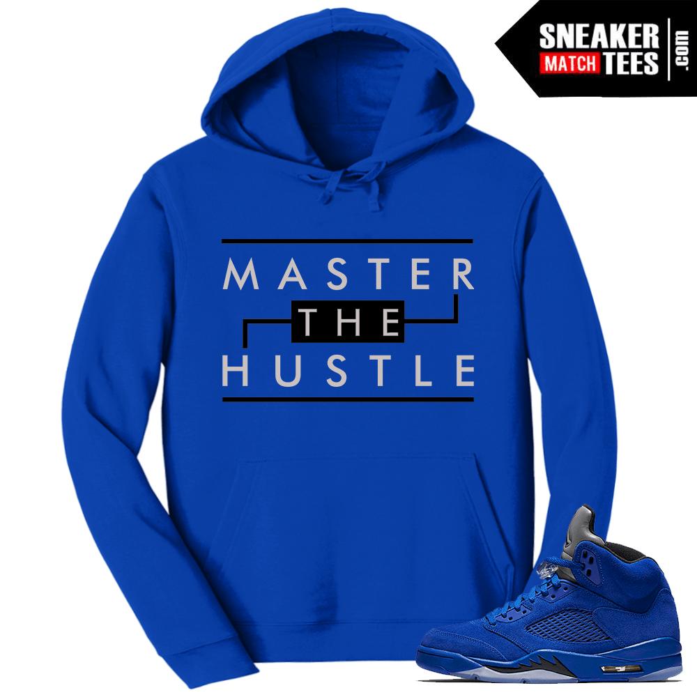 """28ad640878df2c Jordan Retro 5 Hoodie Blue Suede """"Master the Hustle"""" – Royal Hoodie"""