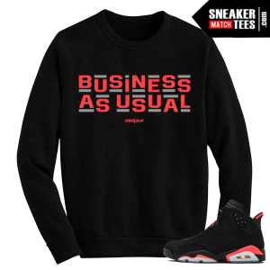 Infrared 6s Black Crewneck Sweater Business as usual