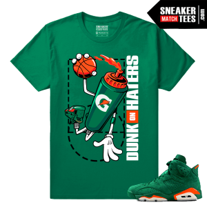 Gatorade 6s Green Sneaker tees Dunk on Haters