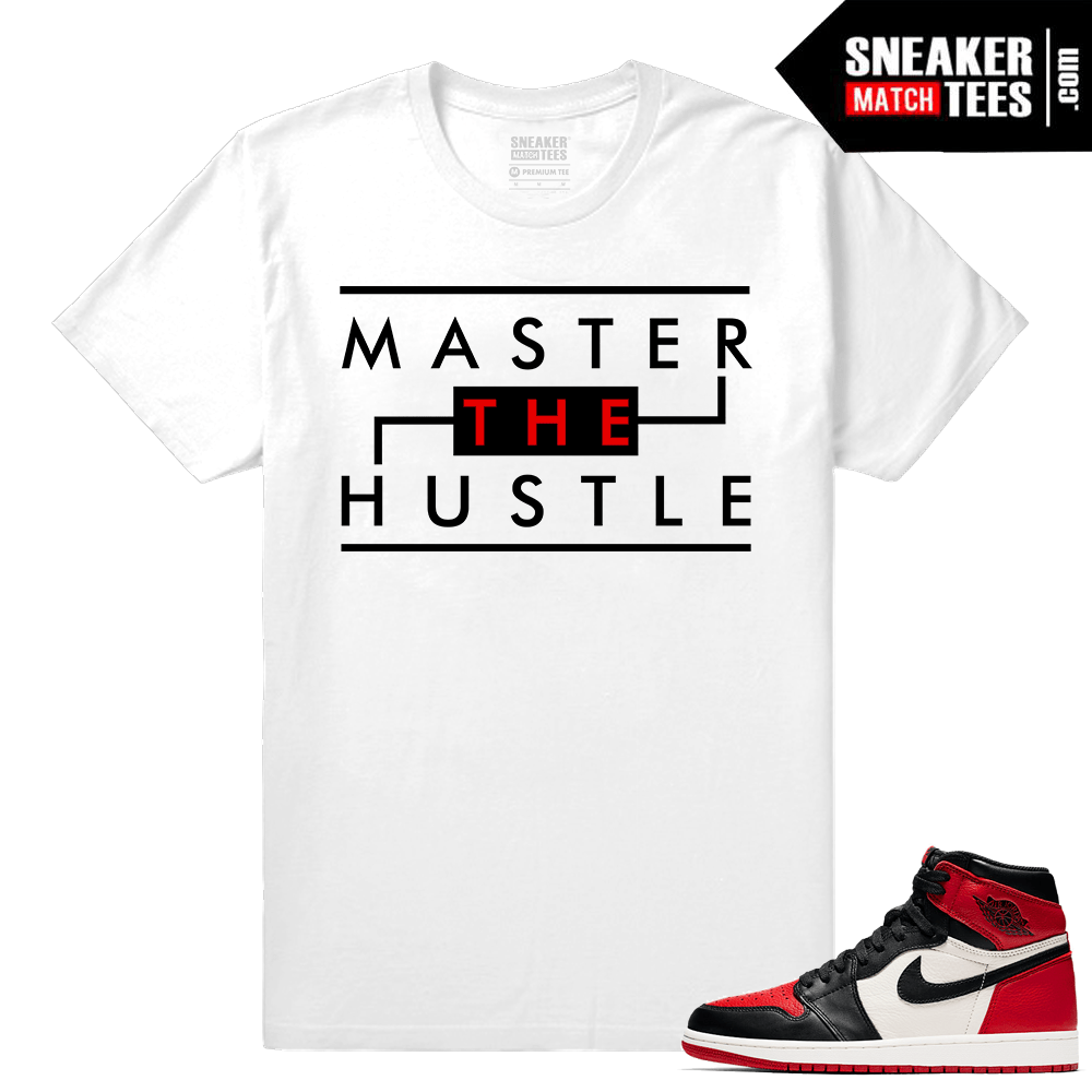 596033f31df790 Jordan 1 Bred Toe Sneaker tees White Master The Hustle
