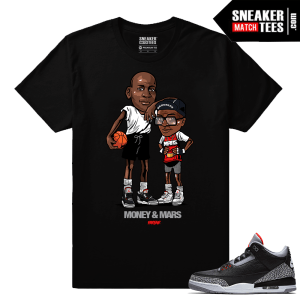 Jordan 3 Black Cement Sneaker tees Black Money & Mars