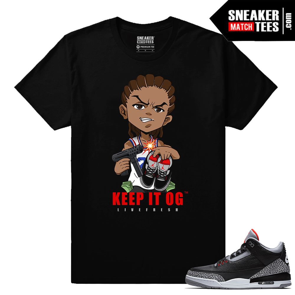 Jordan 3 Black Cement Sneaker tees Keep It OG