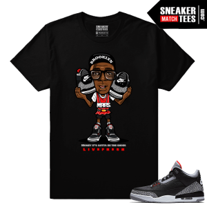 Jordan 3 Black Cement Sneaker tees Money It's gotta be the Shoes