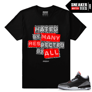 Jordan 3 Black Cement Sneaker tees Respected