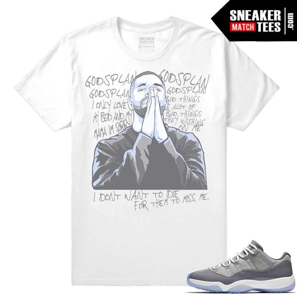 9cc738ef3f538 Air Jordan 11 Cool Grey Shirt • 6 Gods Plan • White tee