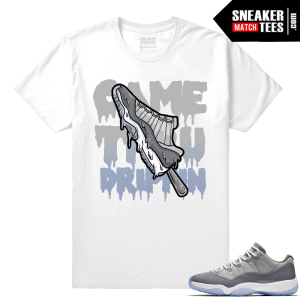 Came through Drippin Shirt Cool Grey 11