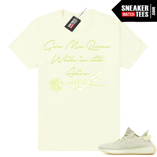 Butter Yeezy Roses while im Alive shirt