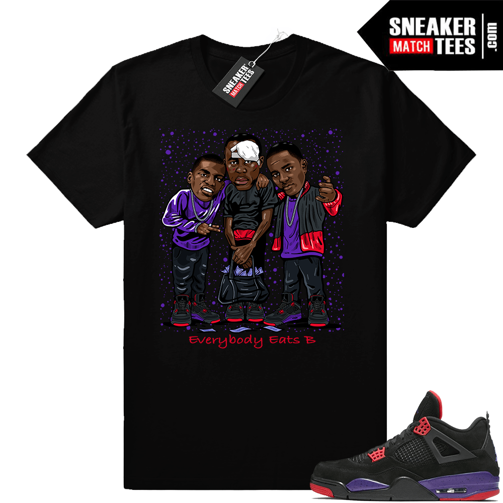 Paid in Full Everybody Eats B Raptors 4 t shirt
