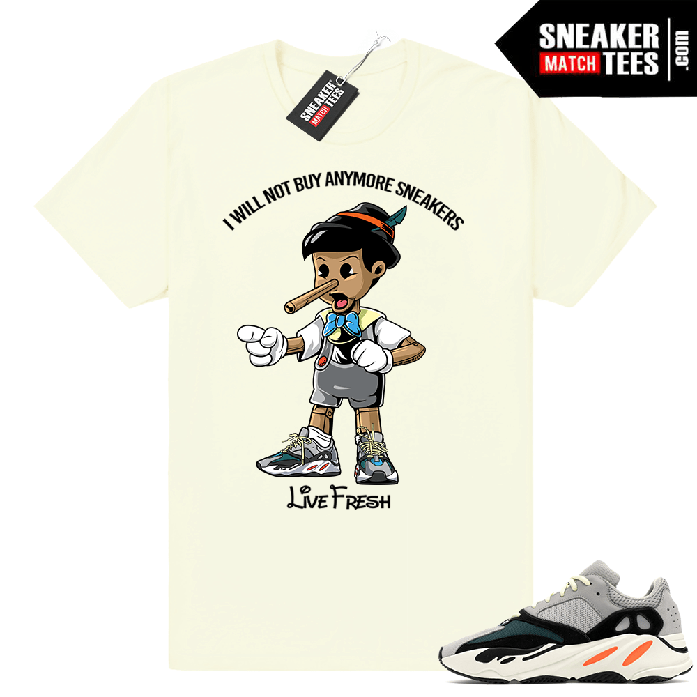 Yeezy Boost 700 Wave Runner T shirt . Sneakerhead Pinocchio . Butter Tee