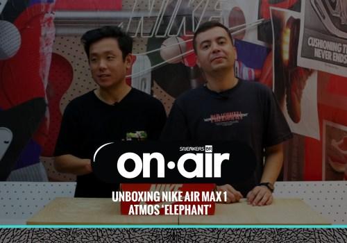 SneakersBR OnAIR Vol. 6 – Fizemos O Unboxing Do Air Max 1 X atmos 'Elephant'