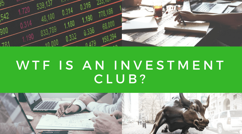 WTF is an Investment Club?