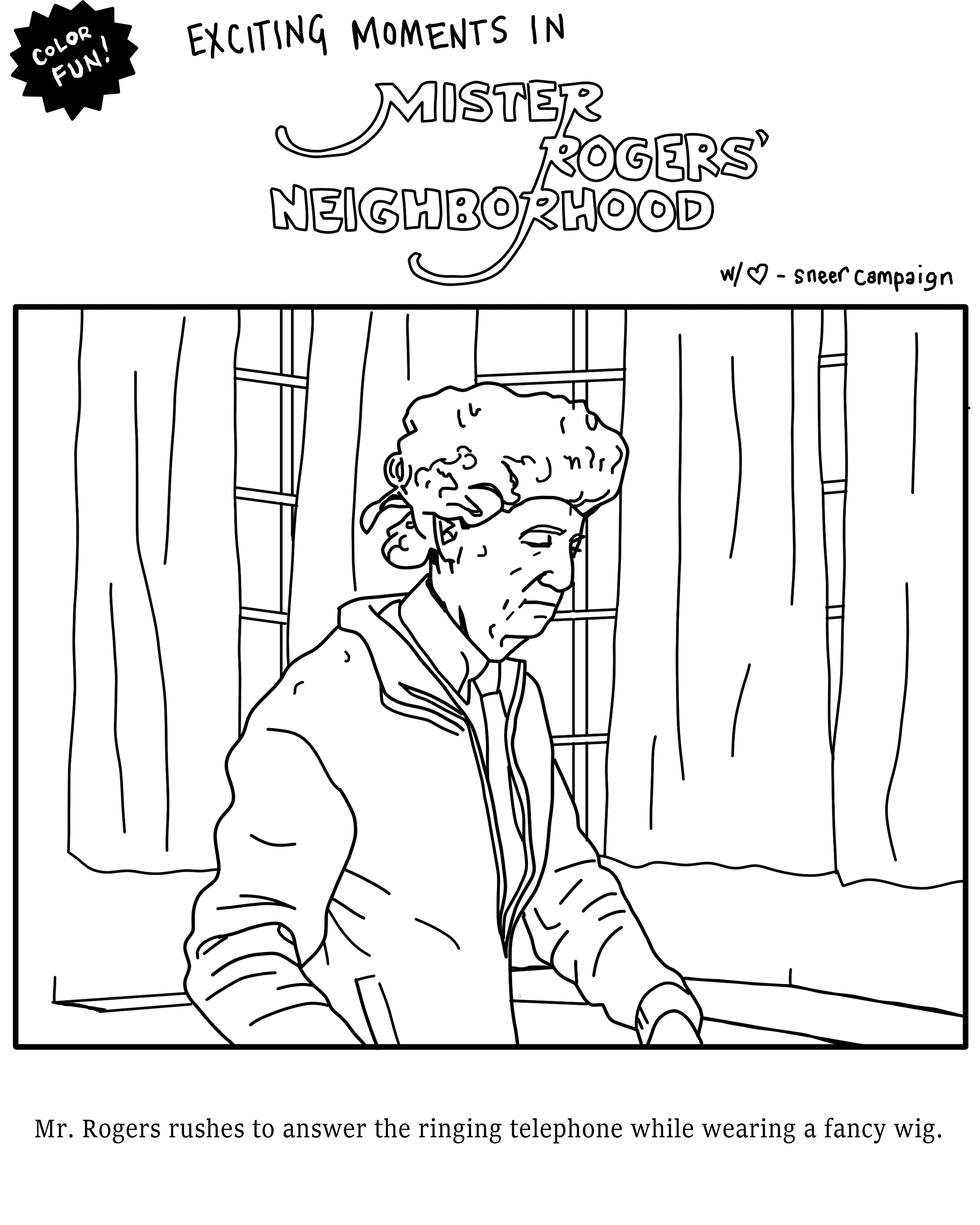 Color-Me-In: Mr  Rogers - Sneer Campaign