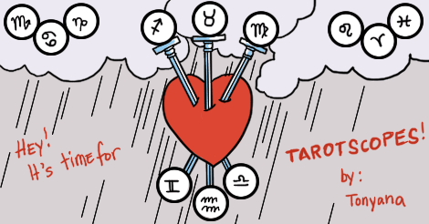 """A depiction of the Tarot Card of Three of Swords, three swords piercing a big heart in a cloudy, rainy sky. Zodiac symbols in orbs surround it. There are words around it saying """"Hey! It's time for TarotScopes by Tonyana"""""""