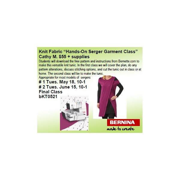Bernett Knit Fabric Serger Garment Class