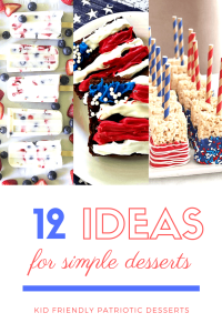 12 Easy Kid-Friendly Patriotic Dessert Recipes