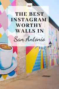 The Best Instagram Walls in San Antonio