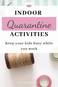 Activities To Keep Your Kids Busy During Quarantine