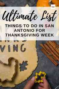 The Ultimate List of Things to Do For Thanksgiving Week