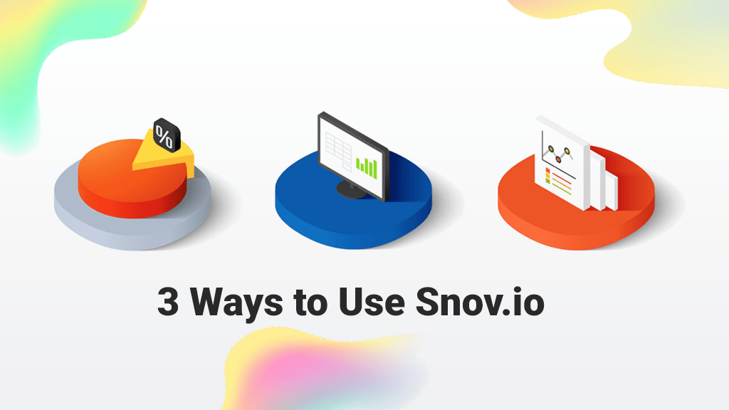 3 Ways to Use Snov.io… for Making Money.
