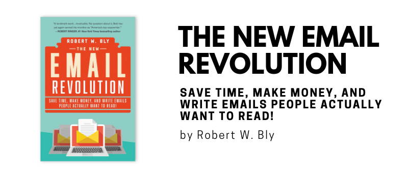 The New Email Revolution by Robert W. Bly