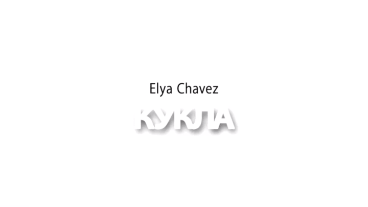 Elya Chavez - Кукла [English Subtitles - 2019 Revision] 6