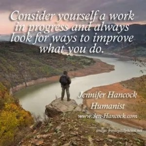 Consider yourself a work in progress