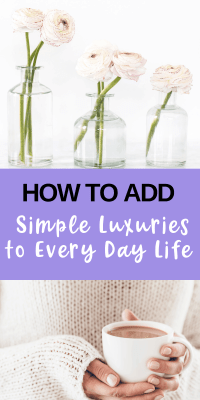 How to add simple luxuries to every day life pin