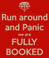 run-around-and-panic-we-are-fully-booked