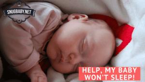 Help, My Baby Won't Sleep!
