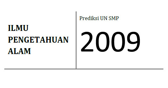 Prediksi Soal UN SMP 2009 dan Pembahasan (II)