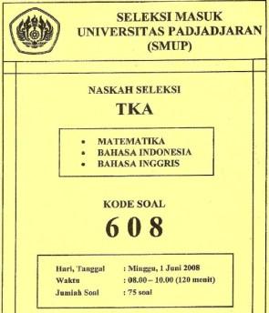 seleksi masuk universitas padjadjaran 2008