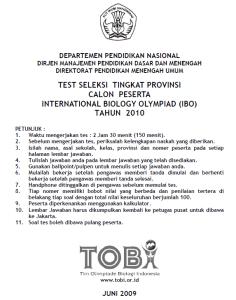 TEST SELEKSI TINGKAT PROVINSI CALON PESERTA INTERNATIONAL BIOLOGY OLYMPIAD (IBO) TAHUN 2010